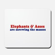 Elephants and Asses are screwing the masses -  Mou