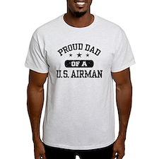 Proud Dad of a US Airman T-Shirt