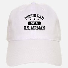 Proud Dad of a US Airman Baseball Baseball Cap