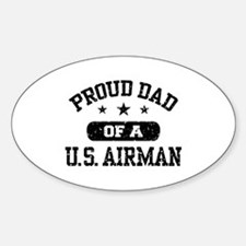 Proud Dad of a US Airman Decal