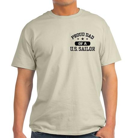 Proud Dad of a US Sailor Light T-Shirt