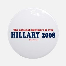 The national nightmare is over, Hillary 2008 - Orn