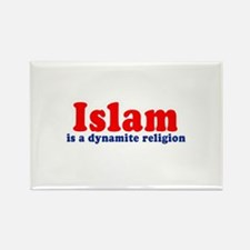Islam is a dynamite religion - Rectangle Magnet (
