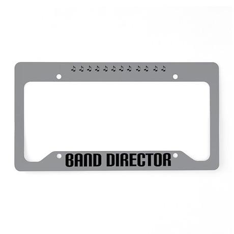 Band Director License Plate Holder Frame