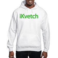 iKvetch - Hoodie