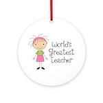 Worlds Greatest Teacher Ornament (Round)