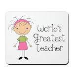 Worlds Greatest Teacher Mousepad