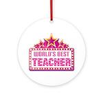 Worlds Best Teacher Ornament (Round)