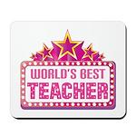 Worlds Best Teacher Mousepad