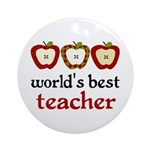 Worlds Best Teacher Ornament (Round)