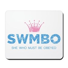 SWMBO Crown Mousepad