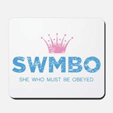 SWMBO Crown Mousepad