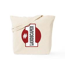 #1 Landscaper Tote Bag