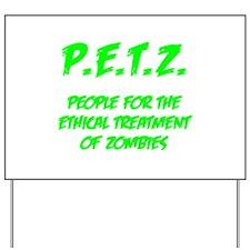 Green P.E.T.Z. Yard Sign
