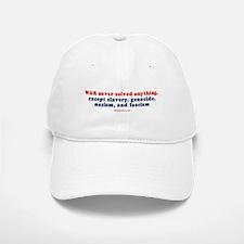 War never solved anything - Baseball Baseball Cap