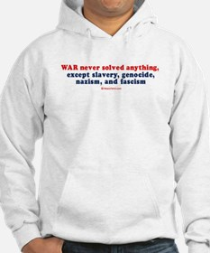 War never solved anything - Hoodie