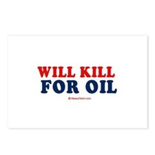 Will kill for oil -  Postcards (Package of 8)