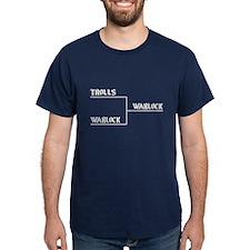 I win!!! Trolls vs. Warlock - T-Shirt