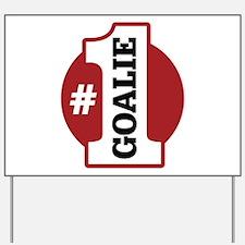 #1 Goalie Yard Sign