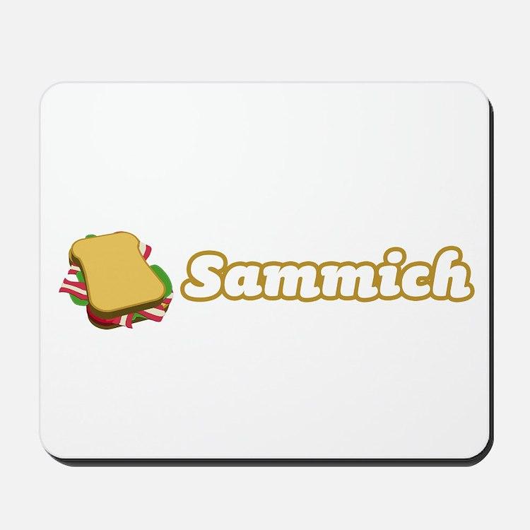 Sammich Mousepad
