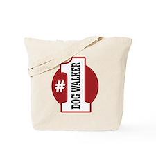 #1 Dog Walker Tote Bag