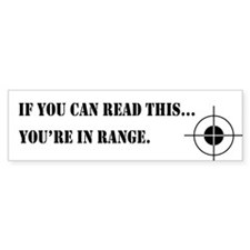 In Range Bumper Bumper Sticker