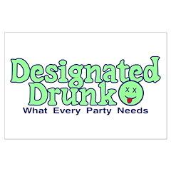 Designated Drunk Posters