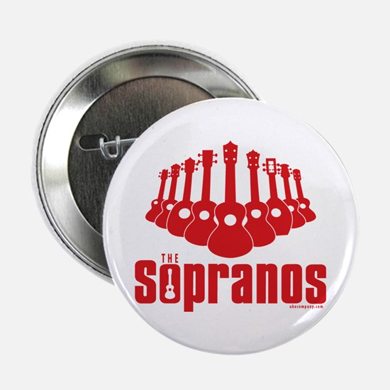 "Sopranos Ukuleles 2.25"" Button"