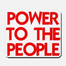 POWER TO THE PEOPLE Mousepad