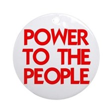 POWER TO THE PEOPLE Ornament (Round)