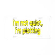 I'm Plotting Aluminum License Plate