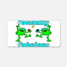 Toadally Fabulous Aluminum License Plate