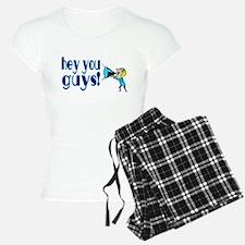 Hey You Guys Pajamas