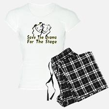Save The Drama Pajamas