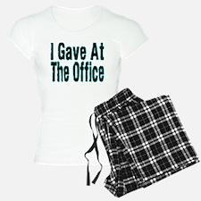 Gave At Office Pajamas