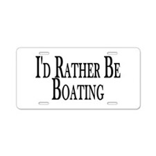 Rather Be Boating Aluminum License Plate