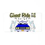 Ghost Ride It Aluminum License Plate
