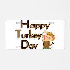Happy Turkey Day Aluminum License Plate