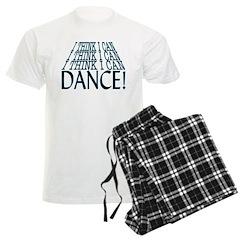 I Can Dance Pajamas