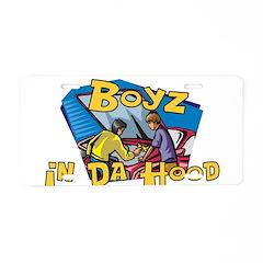 Boyz In Da Hood Aluminum License Plate