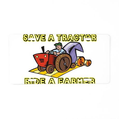 Ride A Farmer Aluminum License Plate