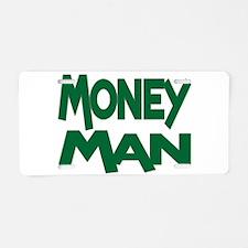 Money Man Aluminum License Plate