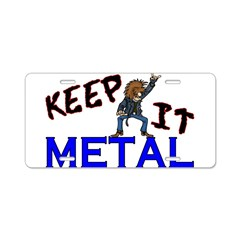 Keep It Metal Aluminum License Plate