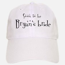 Soon Bryan's Bride Baseball Baseball Cap