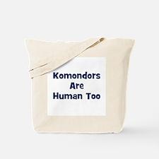 Komondors Are Human Too Tote Bag