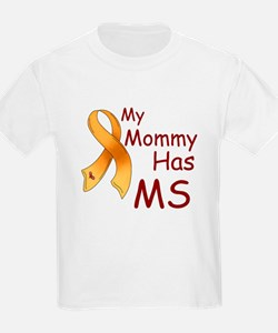 My Mommy Has MS Kids T-Shirt
