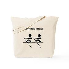That's How I Row! Tote Bag