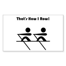 That's How I Row! Decal