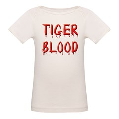 Got Tiger Blood? Organic Baby T-Shirt