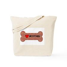 I LOVE MY PIT BULL  Tote Bag